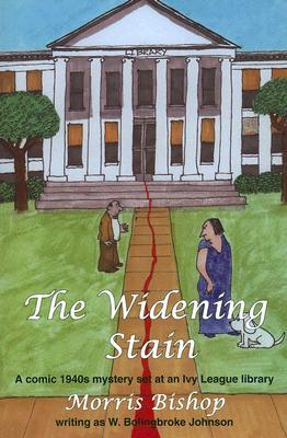 The Widening Stain by Morris Bishop