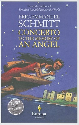 Concerto to the Memory of an Angel by Éric-Emmanuel Schmitt
