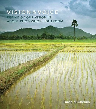 Vision & Voice: Refining Your Vision in Adobe Photoshop Lightroom