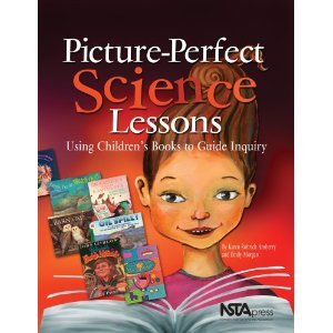 Picture-Perfect Science Lessons by Karen Rohrich Ansberry