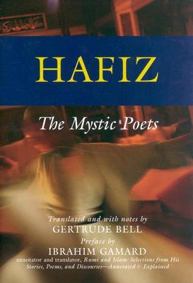 Download online Hafiz: The Mystic Poets by Hafez, حافظ, Gertrude Bell RTF
