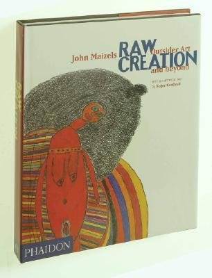 Raw Creation by John Maizels