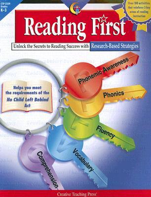 Reading First: Unlock the Secrets to Reading Success with Research-Based Strategies