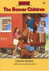 Caboose Mystery by Gertrude Chandler Warner
