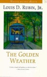 The Golden Weather