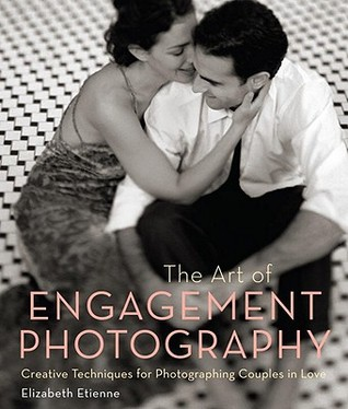 The Art of Engagement Photography by Elizabeth Etienne