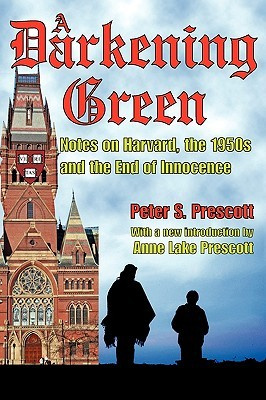 A Darkening Green: Notes on Harvard, the 1950s and the End of Innocence