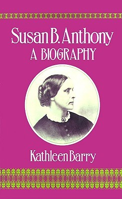 susan b anthonys life and accomplishments essay