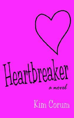 Heartbreaker by Kim Corum
