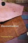 Deconstruction: Theory and Practice