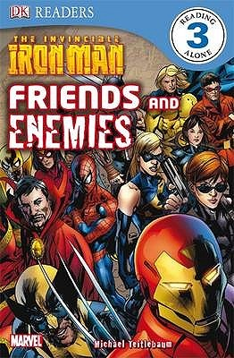 The Invincible Iron Man Friends And Enemies by Michael Teitelbaum