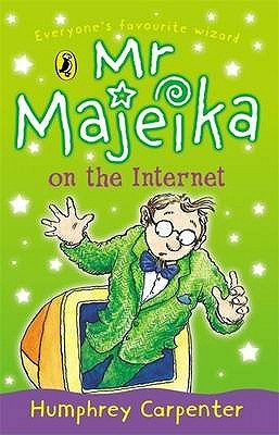 MR Majeika on the Internet (Mr. Majeika #10)
