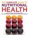 The Complete Guide To Nutritional Health