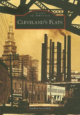 Cleveland's Flats (Images of America: Ohio)