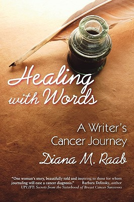 Healing with Words by Diana Raab