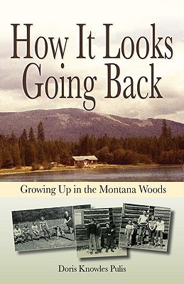 How It Looks Going Back by Doris Knowles Pulis