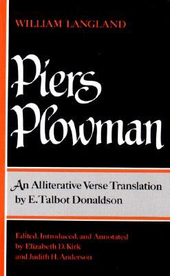 Find Piers Plowman: An Alliterative Verse Translation PDF by William Langland, E. Talbot Donaldson, Elizabeth D. Kirk, Judith H. Anderson