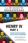 Henry IV, Part 1: The 30-Minute Shakespeare