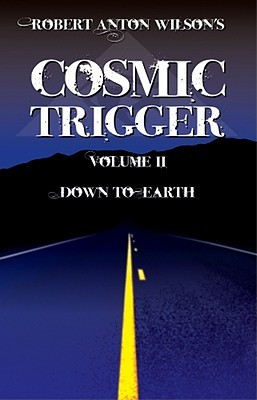 Free download Cosmic Trigger 2: Down to Earth (Cosmic Trigger #2) FB2