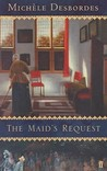 The Maid's Request