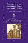 Interfaces Between Language and Culture in Medieval England: A Festschrift for Matti Kilpio