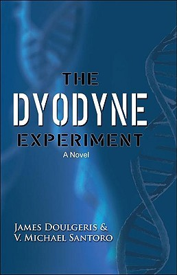 The Dyodyne Experiment by James Doulgeris