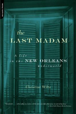 The Last Madam by Christine Wiltz