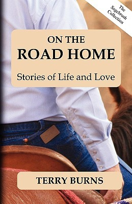 On the Road Home by Terry Burns