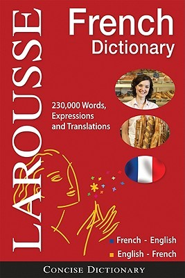 Larousse Concise French-EnglishEnglish-French Dictionary