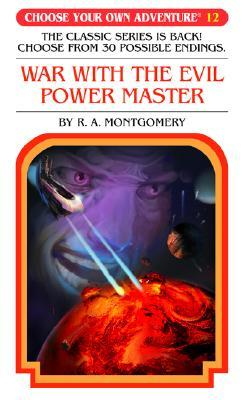 War with the Evil Power Master by R.A. Montgomery
