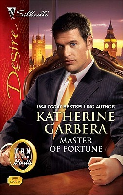 Master of Fortune by Katherine Garbera
