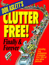 Don Aslett's Clutter Free!: Finally and Forever