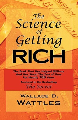 The Science of Getting Rich: As Featured in the Best-Selling'secret' by Rhonda Byrne