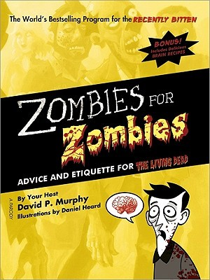 Zombies for Zombies by David P. Murphy