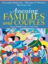 Assessing Families and Couples: From Symptom to System