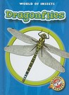 Dragonflies (World of Insects)