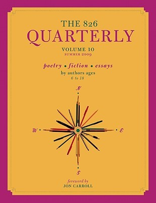 The 826 Quarterly, Volume 10