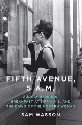 Fifth Avenue, 5 A.M. by Sam Wasson