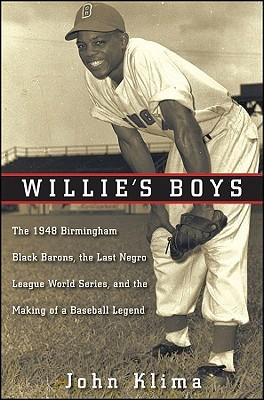 Willie's Boys by John Klima
