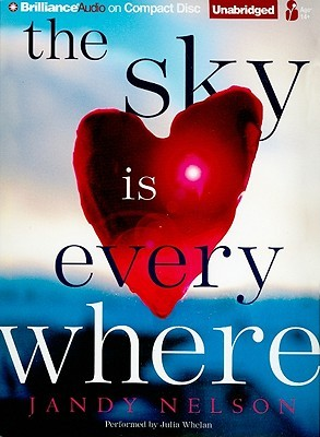 Sky is Everywhere, The by Jandy Nelson