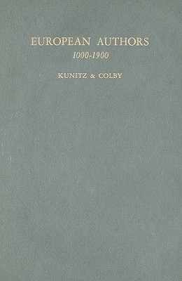 European Authors, 1000-1900: A Biographical Dictionary of European Literature
