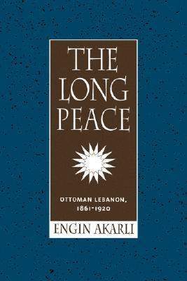 The Long Peace by Engin Akarli
