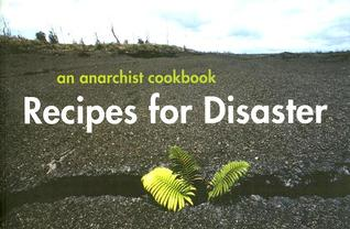 Recipes for Disaster by CrimethInc.