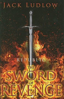 Download online The Sword of Revenge (Republic #2) by Jack Ludlow ePub