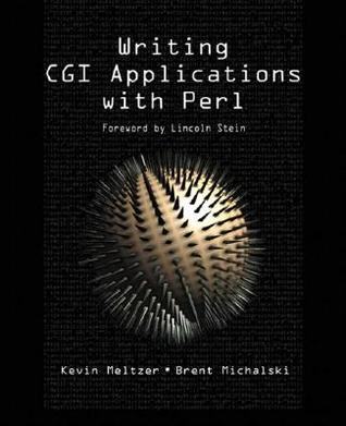 Writing CGI Applications with Perl by Kevin Meltzer