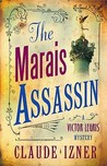The Marais Assassin (Victor Legris, #4)