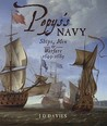 Pepy's Navy: Ships, Men & Warfare 1649-1689