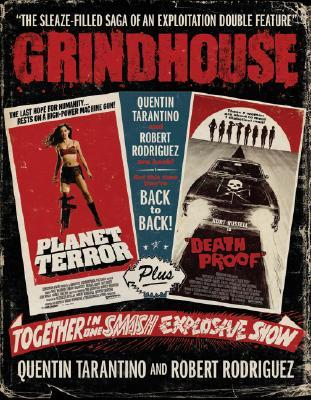 Grindhouse by Quentin Tarantino