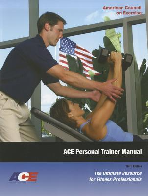 Ace Personal Trainer Manual: The Ultimate Resource for Fitness Professionals