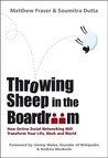 Throwing Sheep in the Boardroom: How Online Social Networking Will Transform Your Life, Work and World